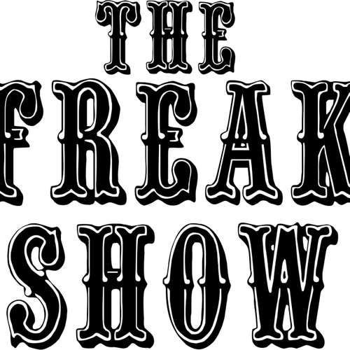 THE FREAK SHOW - Episode # 3 Mixed By Frank Knight