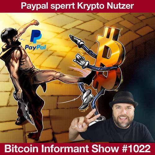 #1022 Bitcoin Rücksetzer, OKEx Auszahlungen & Paypal blockiert Nutzer nach Krypto Trading