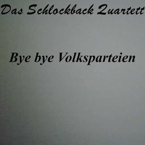 Bye bye Volksparteien