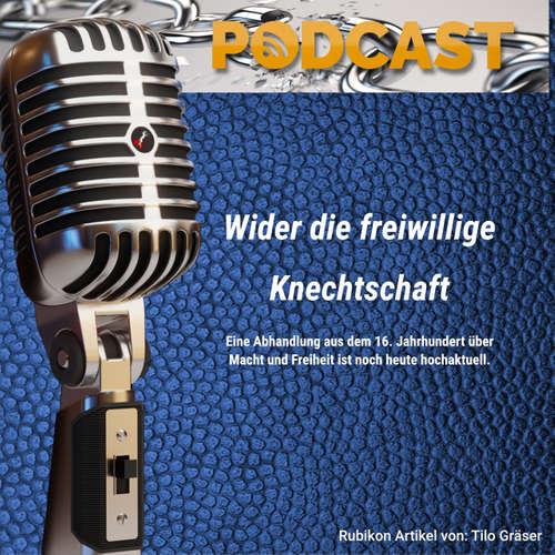 Podcast 2020-46 – Wider die freiwillige Knechtschaft