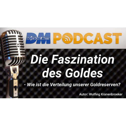 Deutsche Mitte - Die Faszination des Goldes