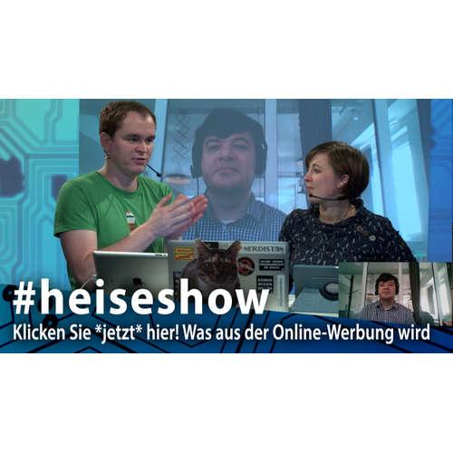 #heiseshow: Klicken Sie *jetzt* hier! Was aus der Online-Werbung wird