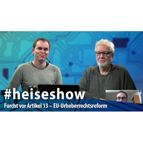 #heiseshow: Furcht vor Artikel 13 – EU-Urheberrechtsreform auf der Zielgeraden