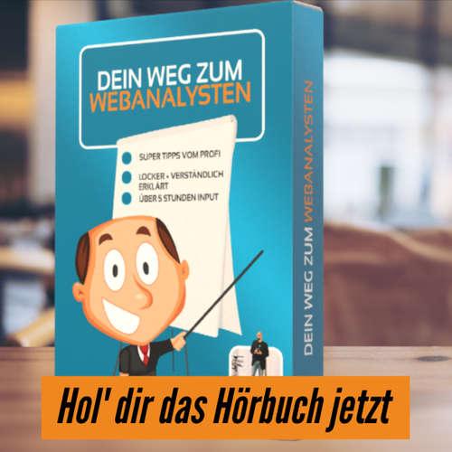 """#62 """"Das Hörbuch ist ready: 'Dein Weg zum Webanalysten'"""""""
