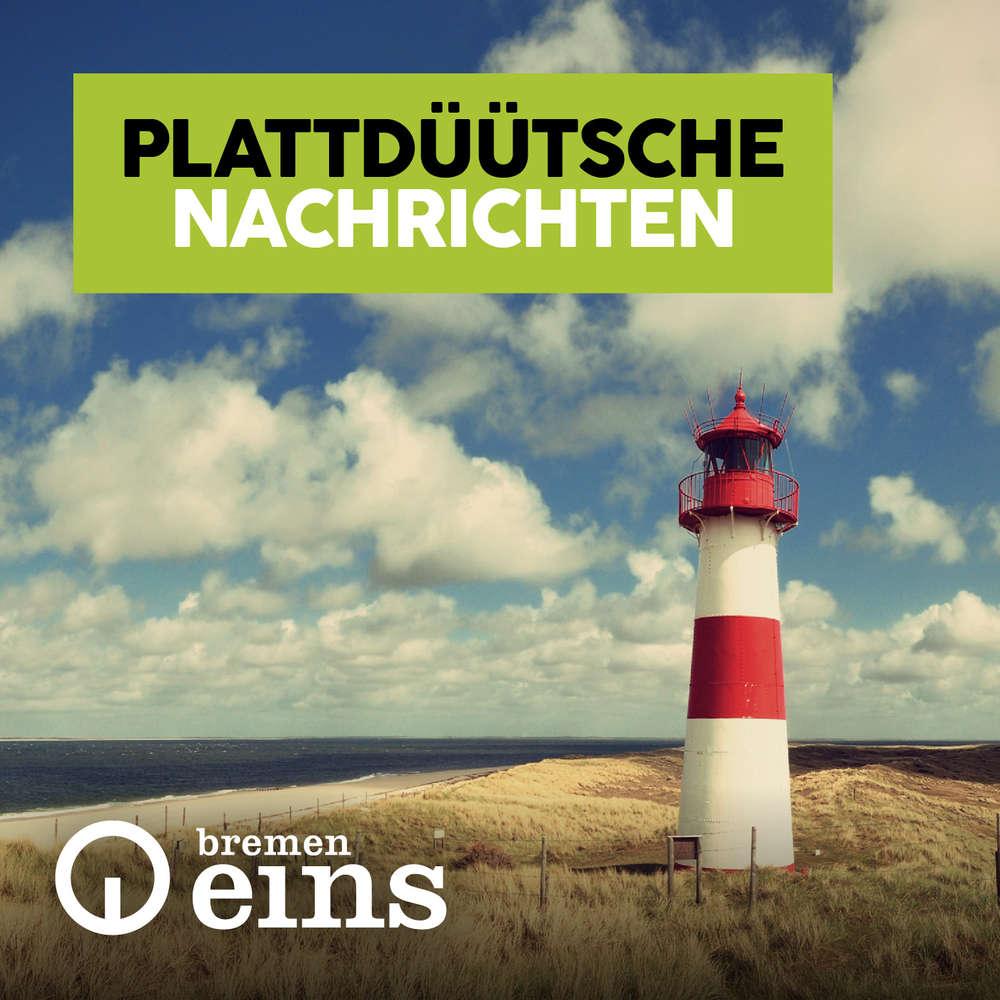 Plattdüütsch Narichten vun'n 17. Juni 2019