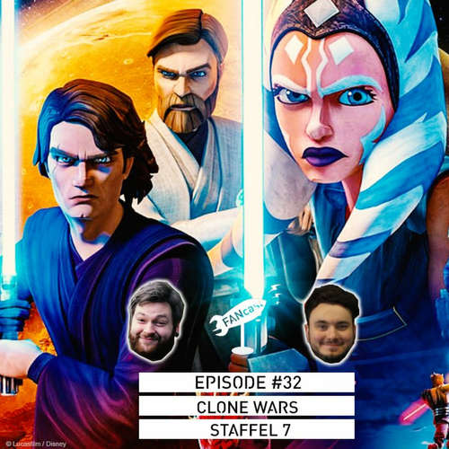 #32 | Clone Wars Staffel 7