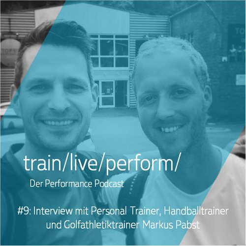 Interview mit Personal Trainer, Handballtrainer und Golfathletiktrainer Markus Pabst