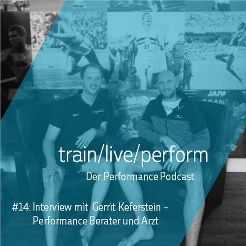 Interview mit Gerrit Keferstein - Performance Berater und Arzt