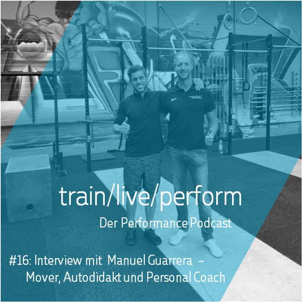 Interview mit Manuel Guarrera – Mover, Autodidakt und Personal Coach!