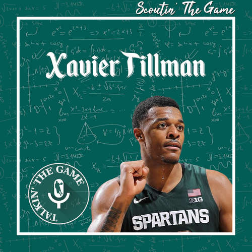 Scoutin' The Game: Xavier Tillman