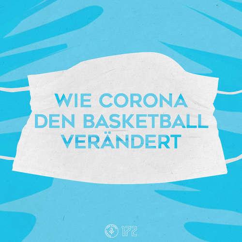 Wie Corona den Basketball verändert