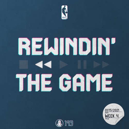 Rewindin' The Game –Woche 4