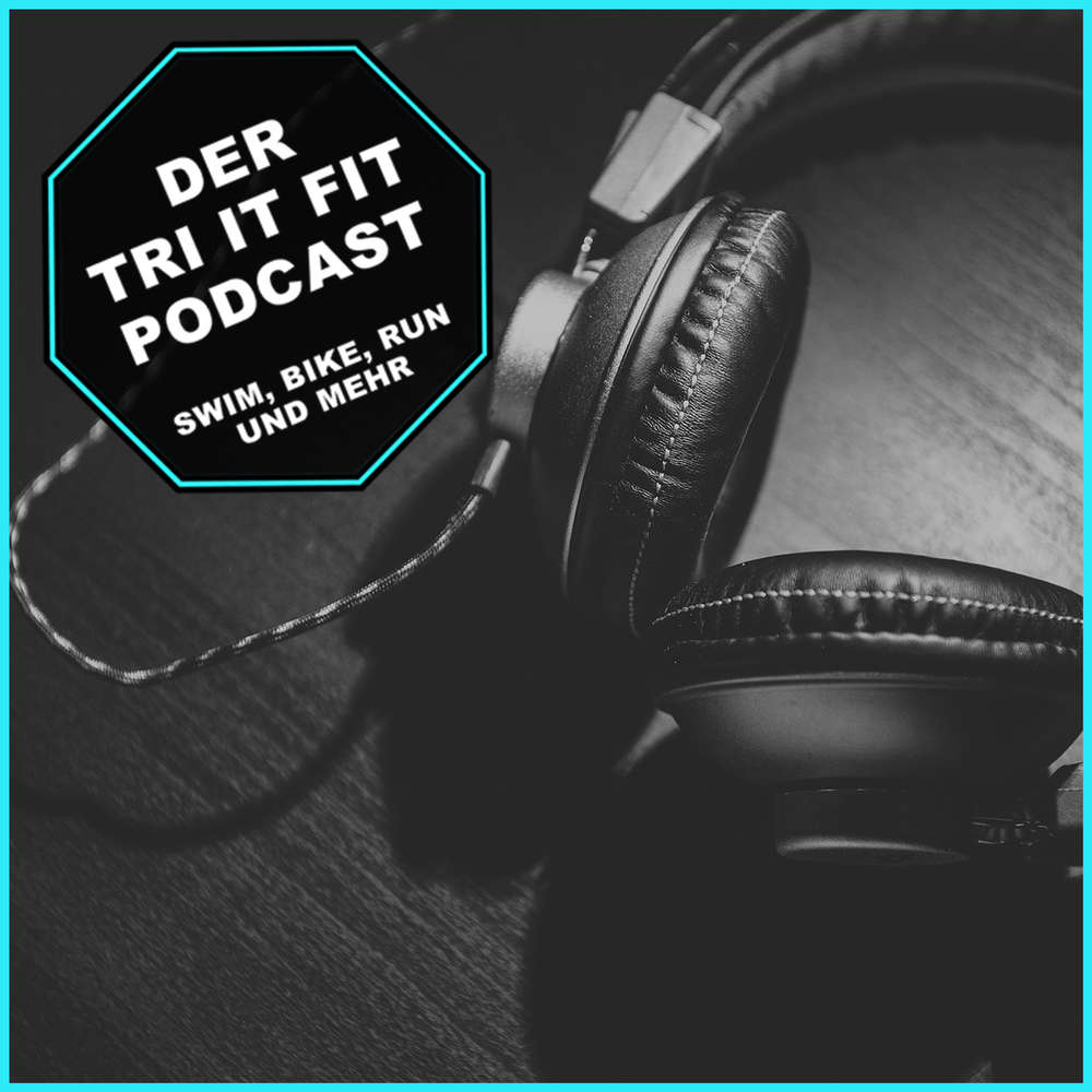#040 - Training bei Hitze - Tri it Fit Podcast