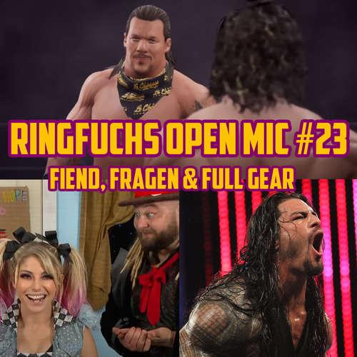 Ringfuchs Open Mic #23 – Fiend, Fragen & Full Gear