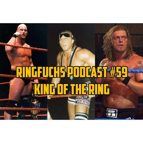 Ringfuchs Wrestling Podcast #059 – King of the Ring