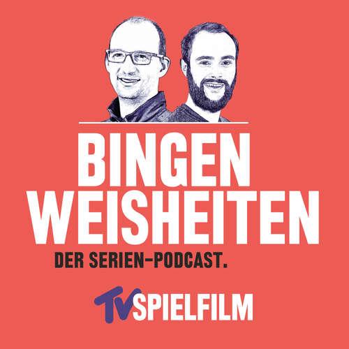 Bingenweisheiten - Der Serien-Podcast für Netflix, Amazon Prime und TV