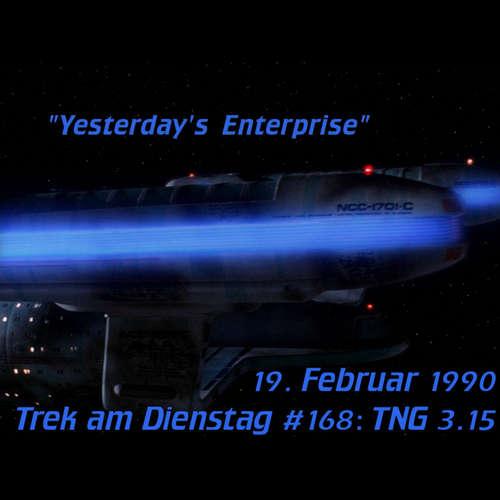 #168: Yesterday's Enterprise (TNG 3.15)