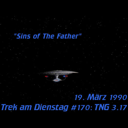 #170: Sins of the Father (TNG 3.17)