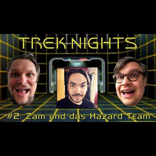 Trek Nights #2: Zam und das Hazard Team