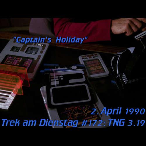 #172: Captain's Holiday (TNG 3.19)
