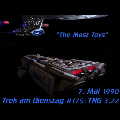 #175: The Most Toys (TNG 3.22)
