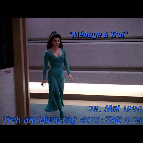 #177: Ménage à Troi (TNG 3.24)