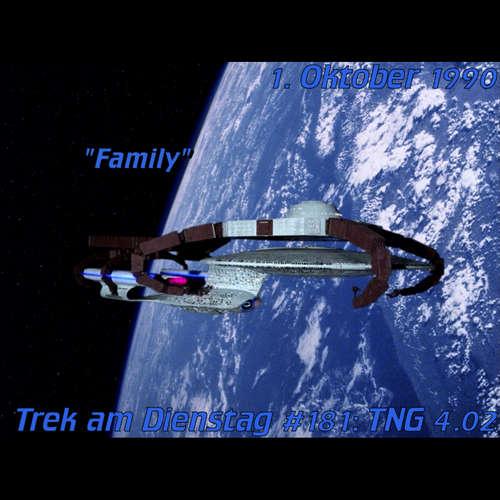 #181: Family (TNG 4.02)