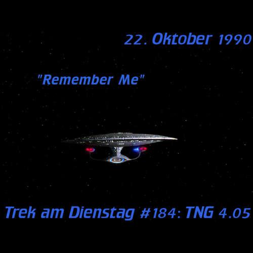 #184: Remember Me (TNG 4.05)