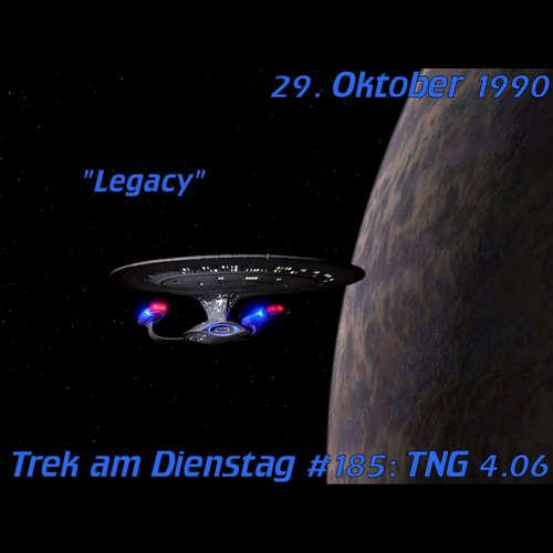 #185: Legacy (TNG 4.06)
