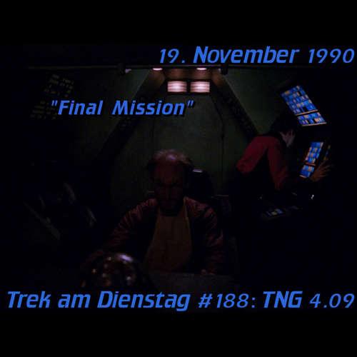 #188: Final Mission (TNG 4.09)