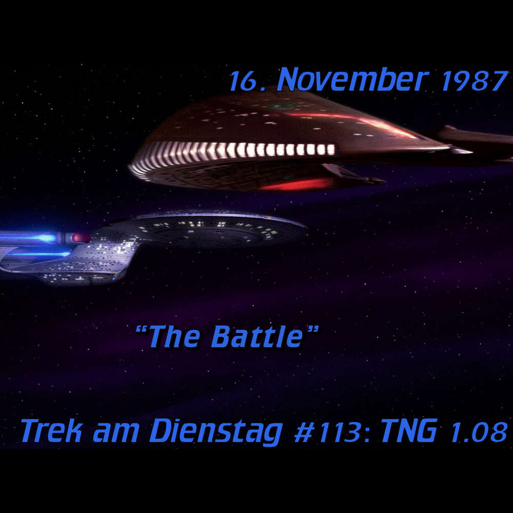 #113: The Battle (TNG 1.08)