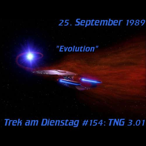 #154: Evolution (TNG 3.01)