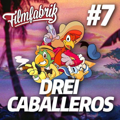 DREI CABALLEROS | Zwei PRINZESSINNEN reden über Disney | #7