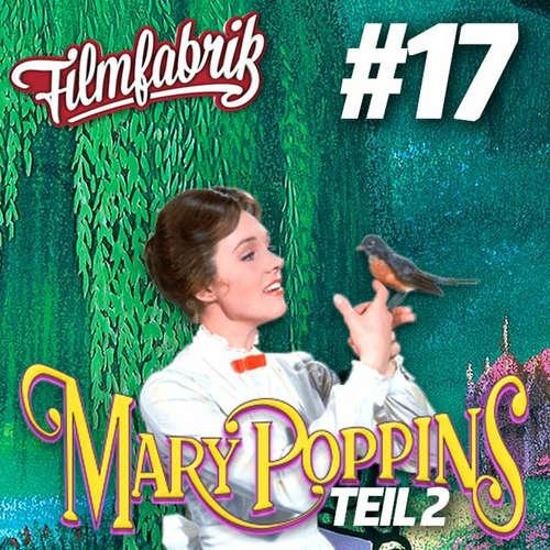 MARY POPPINS Teil 2 | Zwei PRINZESSINNEN reden über Disney | #17