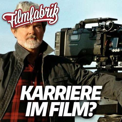 Der Weg in die FILMINDUSTRIE! | FILMFABRIK LIVE #29