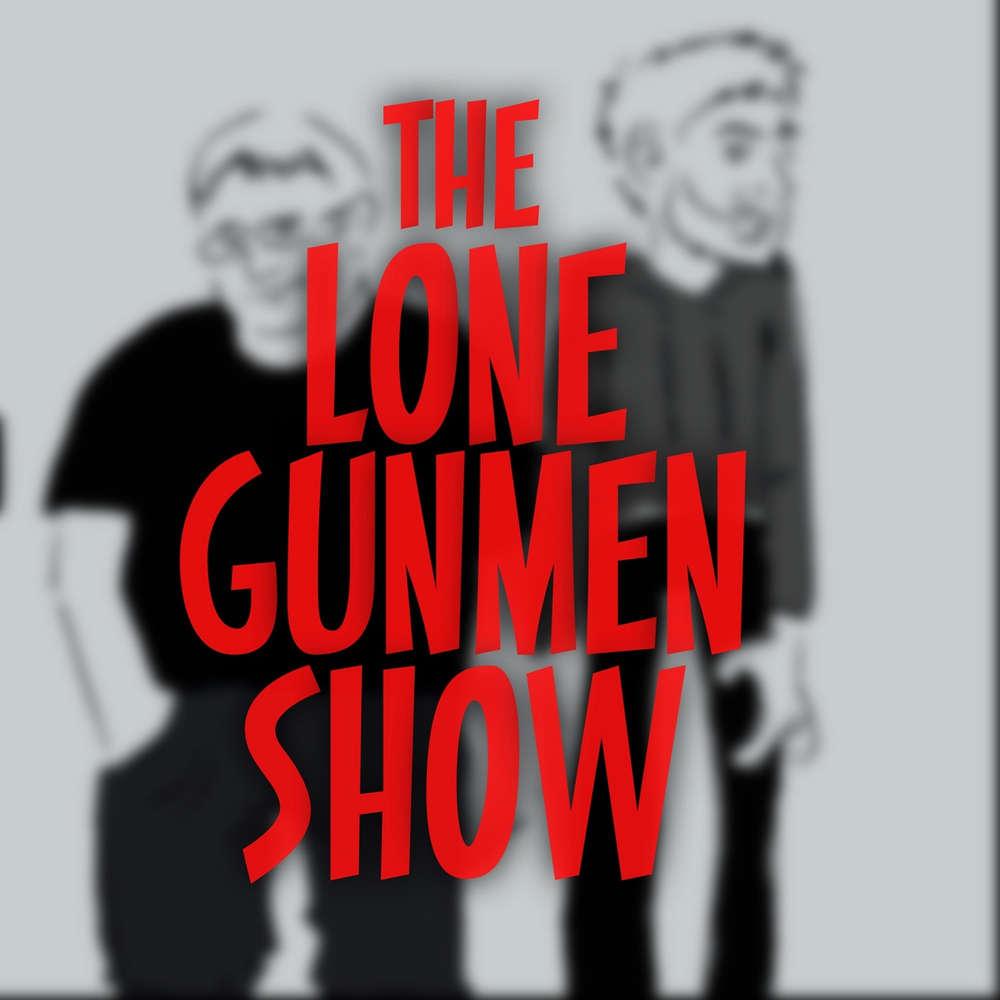 The Lone Gunmen Show