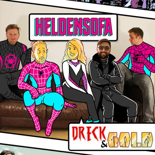 40 - Dreck & Gold Vs. Heldensofa: Into the Spider-Verse