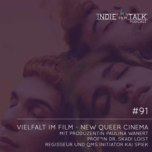 #91 – Vielfalt im Film – New Queer Cinema