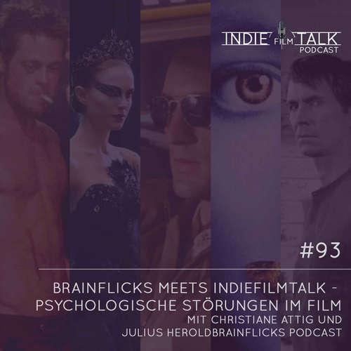 #93 – Brainflicks meets Indiefilmtalk