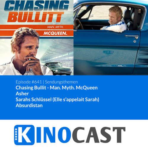 #641: #641: Chasing Bullit - Man. Myth. McQueen, Asher, Sarahs Schlüssel, Absurdistan, Und jetzt die Muppets kinocast