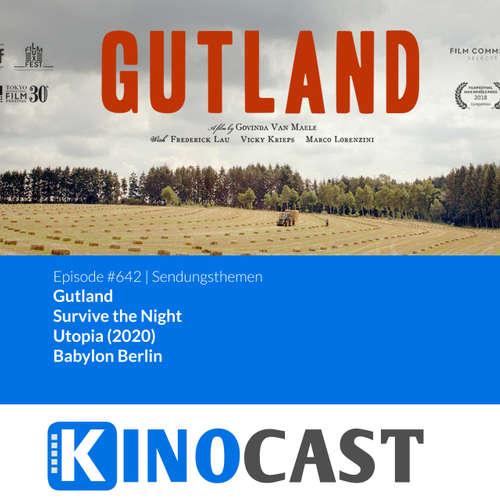 #642: #642: Gutland, Survive the Night, Utopia (2020), Babylon Berlin kinocast