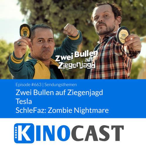 #663: #663: Zwei Bullen auf Ziegenjagd (Cabras da Peste), Tesla, SchleFaz: Zombie Nightmare kinocast