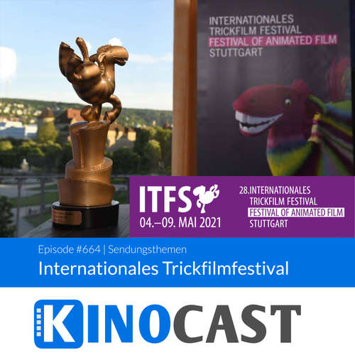 #664: #664: ITFS 2021 Internationales Trickfilmfestival Stuttgart, Festival of Animated Film, Thunder Force (Netflix) kinocast