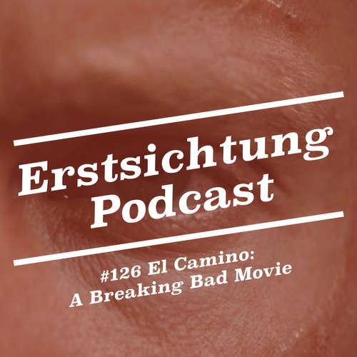#126 - El Camino: A Breaking Bad Movie