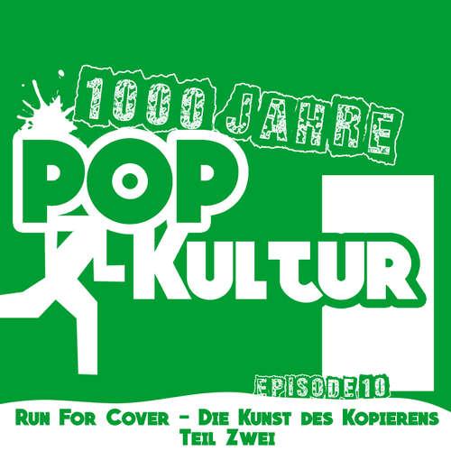 1000 Jahre Popkultur - Episode 10 - Run for Cover Teil 2