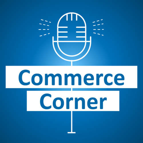 Commerce Corner - Interview Podcast mit Digitalmachern großer Marken!