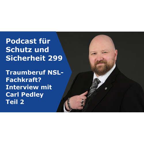 299 - Traumberuf NSL-Fachkraft? Interview mit Carl Pedley Teil 2