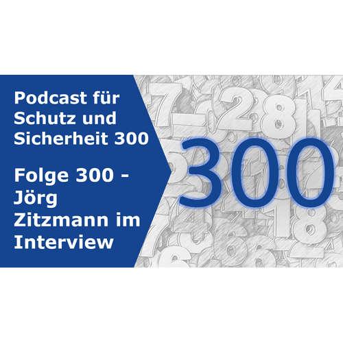 300 - Jörg Zitzmann im Interview!