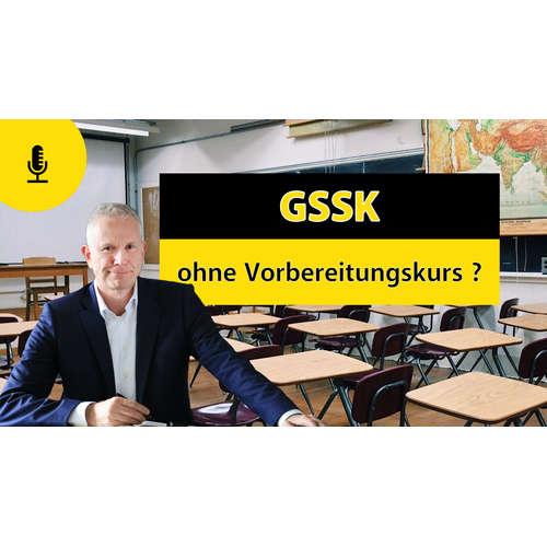 340 - GSSK ohne Vorbereitungskurs?
