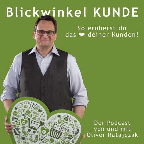 #Blickwinkel KUNDE Podcast | So eroberst du das ❤ deiner Kunden!